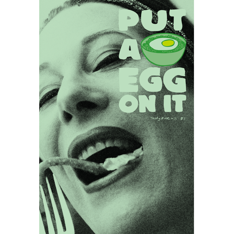 Put A Egg On It: Tasty Zine! #3