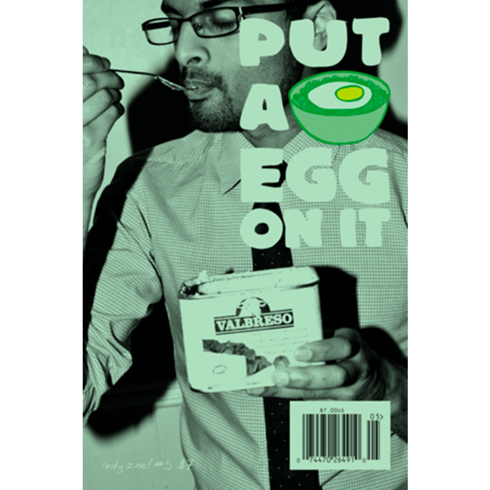 Put A Egg On It: Tasty Zine! #5