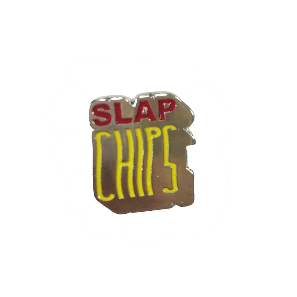 Slap Chips Pin